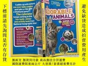 二手書博民逛書店National罕見Geographic Kids Adorable Animals Super 國家地理兒童可愛
