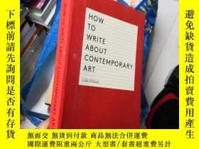 二手書博民逛書店How罕見to Write About Contemporary Art 3GGY16575 看圖 以圖為準