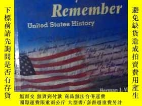 二手書博民逛書店英文原版罕見Why We Remember United States History by Herman J.