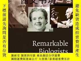 二手書博民逛書店【罕見】2009年Remarkable Biologists: