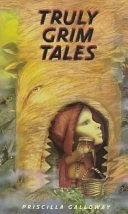 二手書博民逛書店 《Truly Grim Tales》 R2Y ISBN:0385322003│Delacorte Books for Young Readers