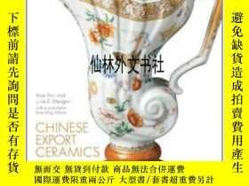 二手書博民逛書店【罕見】2011年 Chinese Export Ceramic
