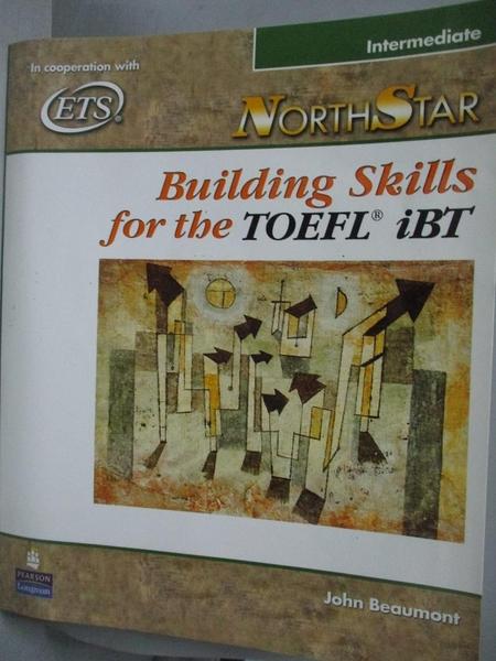 【書寶二手書T7/語言學習_QJC】Northstar Building Skills for the Toefl Ib