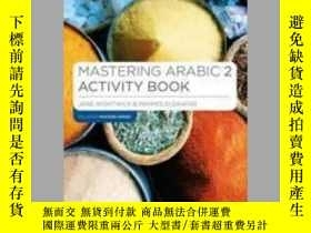 二手書博民逛書店Mastering罕見Arabic 2 Activity BookY410016 Jane Wightwick