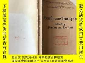二手書博民逛書店membrane罕見transport 膜運輸 館藏Y25742