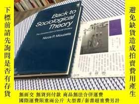 二手書博民逛書店英文原版罕見back to sociological theor