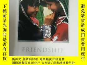 二手書博民逛書店Friendship:罕見Celebration of Huma