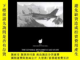 二手書博民逛書店The罕見General Dynamics Case Study On The F-16 Fly-by-wire
