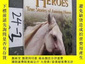 二手書博民逛書店Horse罕見Heroes: True Stories Of Amazing Horses24-3Y15452