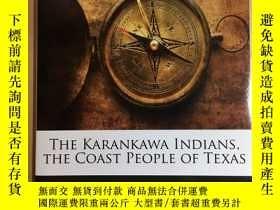 二手書博民逛書店The罕見Karankawa Indians The Coast