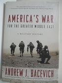 【書寶二手書T1/原文小說_KE4】America's War for the Greater Middle East…