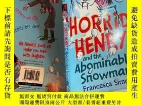 二手書博民逛書店Horrid罕見Henry and the Abominable Snowman 可怕的亨利和可惡的雪人Y20