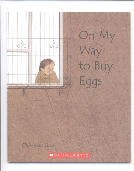 【麥克書店】ON MY WAY TO BUY EGGS (台灣作家陳致元)/ 平裝繪本《主題: 想像力 Imagination》