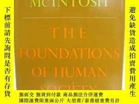 二手書博民逛書店The罕見Foundation Of Human SocietyY256260 Donald Mcintosh