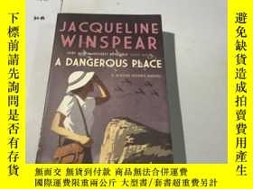 二手書博民逛書店英文原版:加州險象環生罕見A DANGEROUS PLACEY1