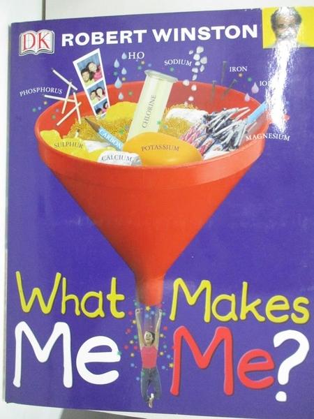【書寶二手書T7/兒童文學_DQ2】What Makes Me Me?_Robert M. L. Winston