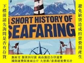 二手書博民逛書店航海簡史罕見A SHORT HISTORY OF SEAFARI