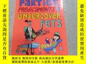 二手書博民逛書店allys罕見world parties predicaments and undercover pets:all