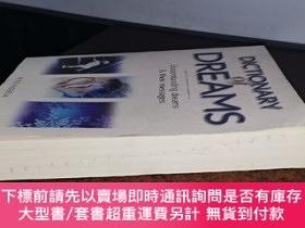 二手書博民逛書店Dictionary罕見of Dreams: Understanding Dreams and Their Mes