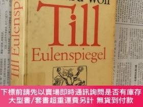 二手書博民逛書店Till罕見Eulenspiegel 搗 鬼提爾 提爾的惡作劇 著名笑話集 (含127個小故事)。 德