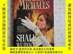 二手書博民逛書店36開英文原版罕見Shall we danceY281995 Kasey Michaels HQN 出版20