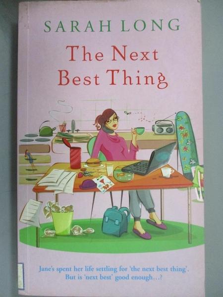 【書寶二手書T7/原文小說_CA3】The Next Best Thing_Sarah Long