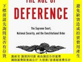 二手書博民逛書店The罕見Age Of Deference: The Supre