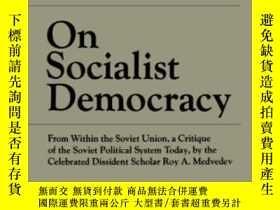 二手書博民逛書店On罕見Socialist DemocracyY364682 Roy A. Medvedev W. W. No