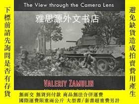 二手書博民逛書店【罕見】The Battle of Kursk 1943: The View through the Camera