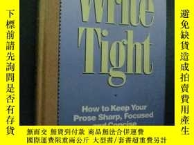 二手書博民逛書店英文原版罕見Write Tight: How To Keep Y
