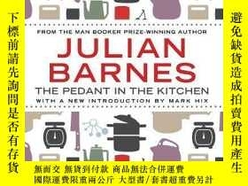 二手書博民逛書店The罕見Pedant In The KitchenY256260 Julian Barnes Atlanti