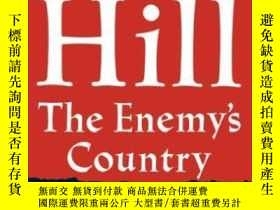 二手書博民逛書店The罕見Enemy s Country: Words, Con