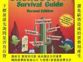 二手書博民逛書店The罕見Essential Client Server Survival GuideY314398 看圖 看