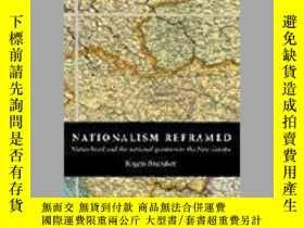二手書博民逛書店Nationalism罕見ReframedY255562 Rogers Brubaker Cambridge
