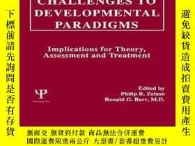 二手書博民逛書店Challenges罕見to Developmental Paradigms: Implications for