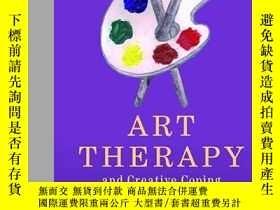 二手書博民逛書店Art罕見Therapy And Creative Coping