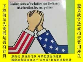 二手書博民逛書店Culture罕見Wars: The Struggle To Control The Family, Art, E
