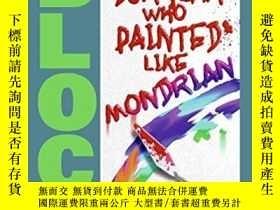 二手書博民逛書店The罕見Burglar Who Painted Like MondrianY255562 Lawrence