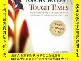 二手書博民逛書店Tough罕見Choices or Tough Times: The Report of the New Comm