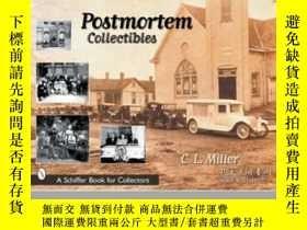 二手書博民逛書店Postmortem罕見CollectiblesY255562 C.l. Miller Schiffer Pu