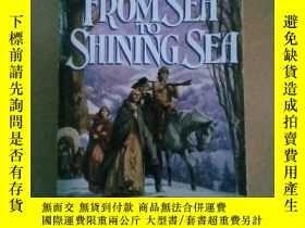 二手書博民逛書店From罕見Sea to Shining Sea: A Nove