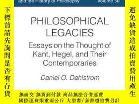 二手書博民逛書店Philosophical罕見LegaciesY364682 Daniel O. Dahlstrom Cath