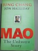 【書寶二手書T4/傳記_KNS】MAO : the unknown story_JONATHAN CAPE