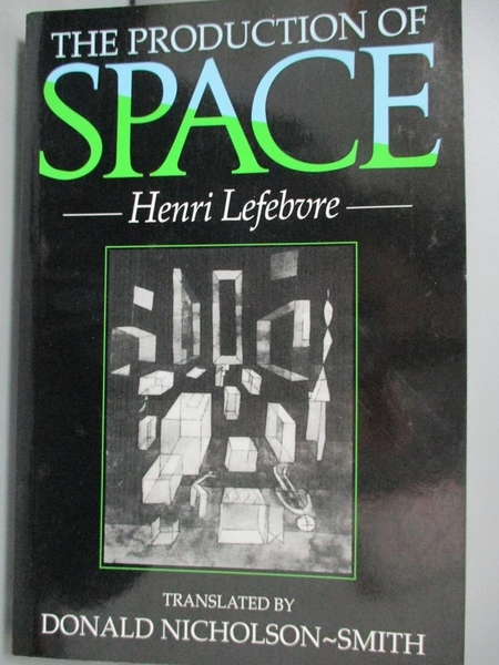 【書寶二手書T1/哲學_XBY】The Production of Space_Lefebvre, H.