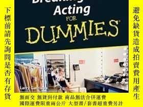 二手書博民逛書店Breaking罕見Into Acting For Dummies-闖入為傻瓜表演Y436638 Larry