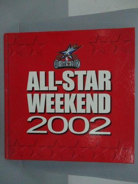 【書寶二手書T3/體育_XEY】ALL-STAR WEEKEND 2002