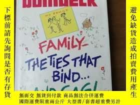 二手書博民逛書店Family:The罕見Ties That Bind... and Gag! 家庭:束縛、捆綁與限制自由Y46