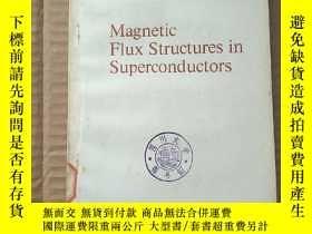 二手書博民逛書店magnetic罕見flux structures in superconductors(P807)Y1734