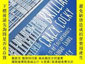 二手書博民逛書店Brilliant,罕見Crazy, CockyY256260 Sarah Lacy John Wiley &