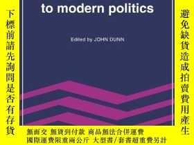 二手書博民逛書店The罕見Economic Limits To Modern PoliticsY256260 Dunn, Jo
